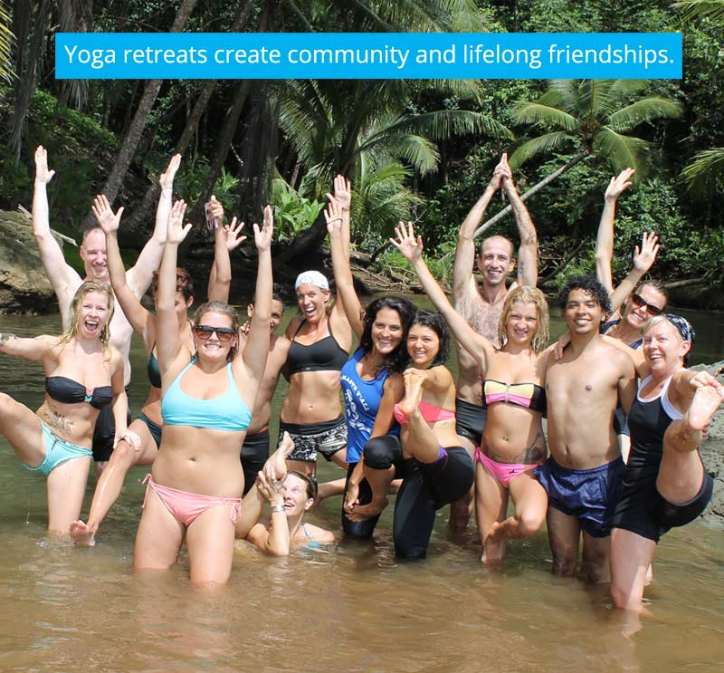 Cultivate lifelong friendships on yoga retreats