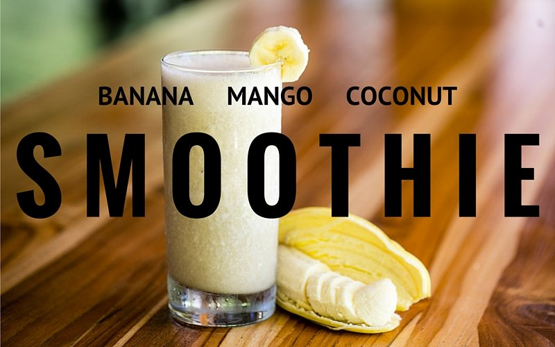 BANANA MANGO COCONUT SMOOTHIE RECIPE BLUE OSA COSTA RICA YOGA