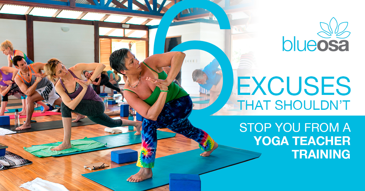 6 Excuses That (Shouldn't) Stop You From Taking a Yoga Teacher Training