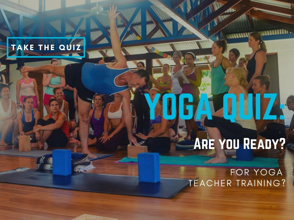 Yoga quiz - find out if you are ready for yoga teacher training
