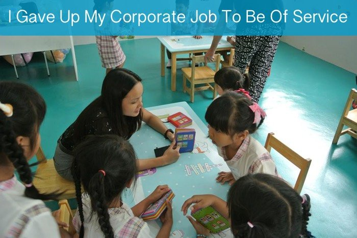 why i gave up my corporate job to be of service