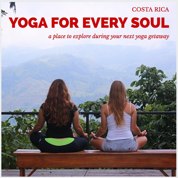 Costa Rica- Yoga for Every Soul