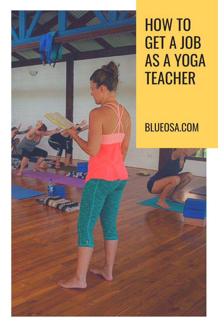 How To Get A Job As A Yoga Teacher
