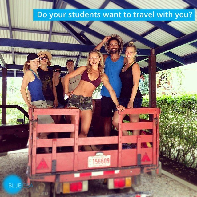 Do your students want to travel with you