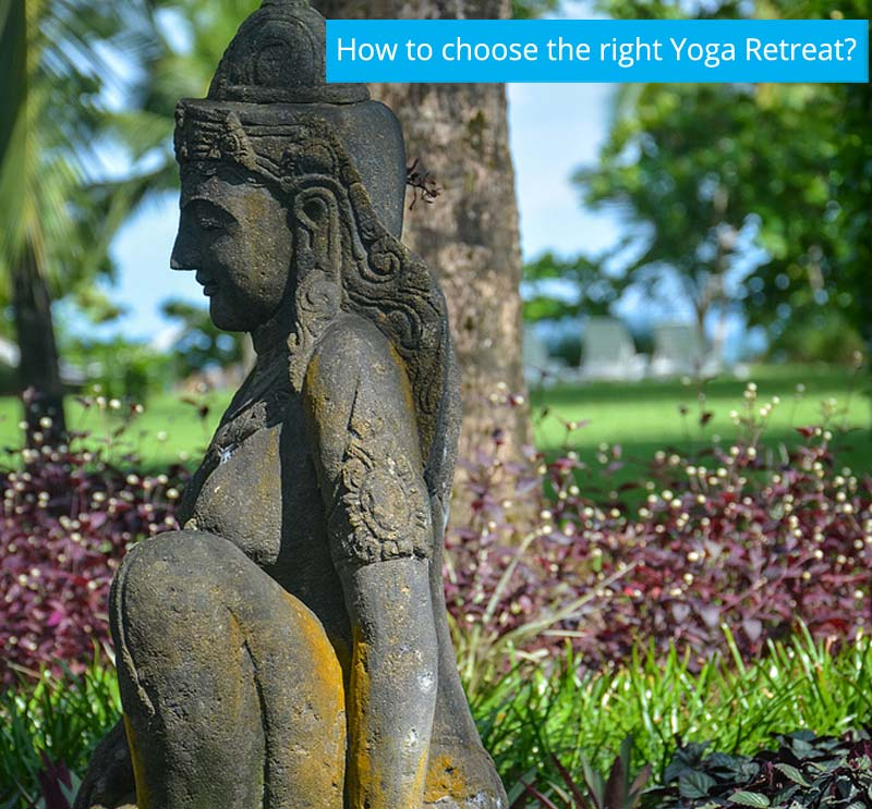 How to Choose the Right Yoga Retreat
