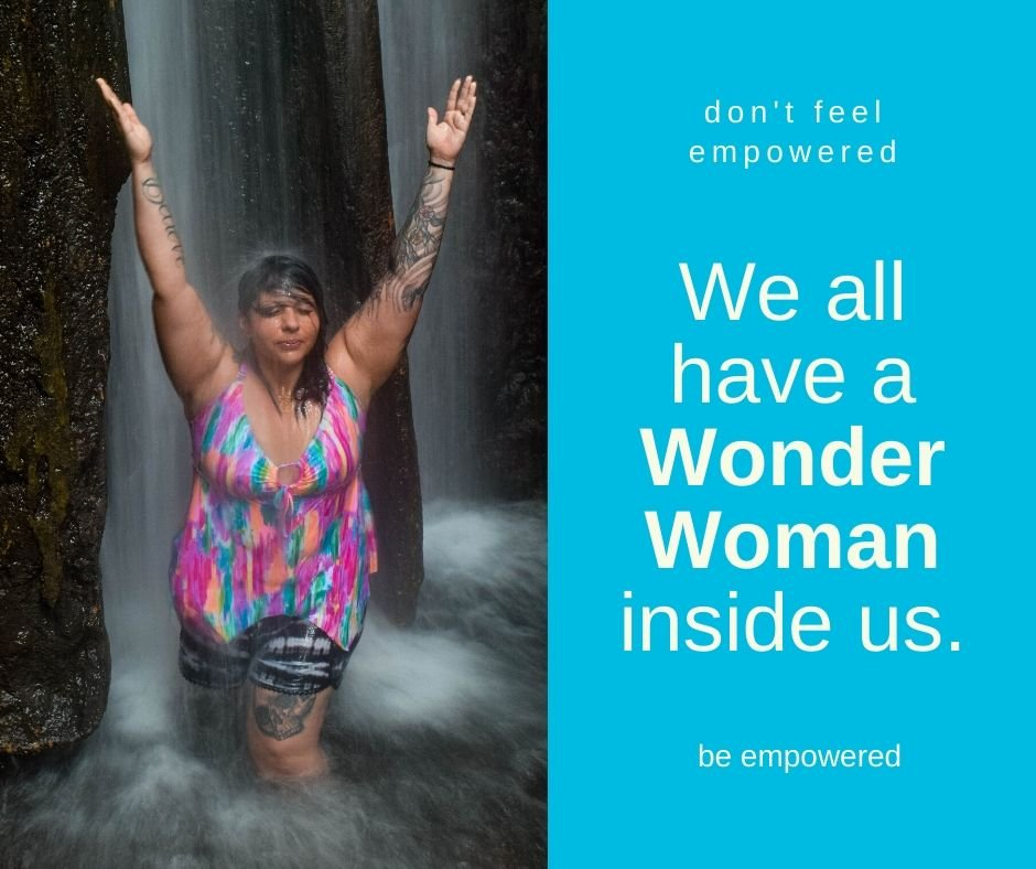 We all have Wonder Woman inside of us